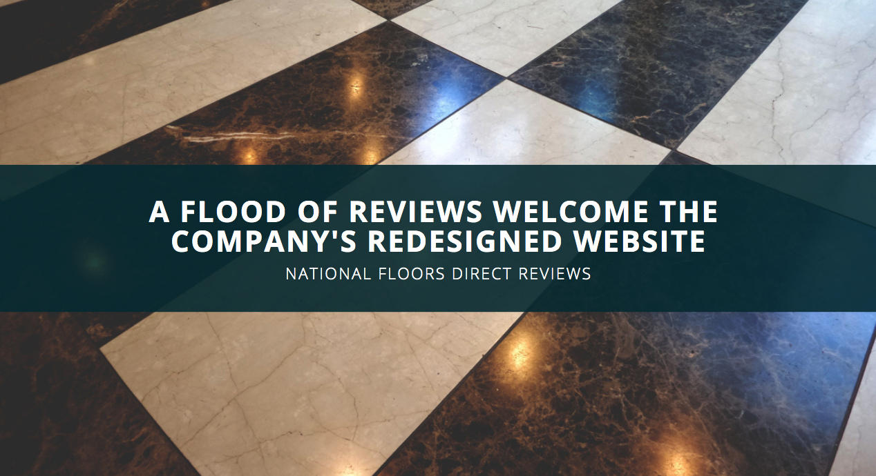A Flood of National Floors Direct Reviews Welcome the Company's Redesigned Website